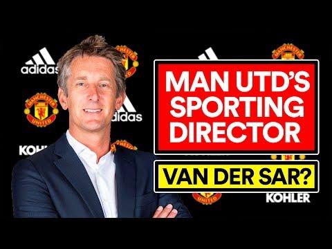 VAN DER SAR: MAN UTD'S NEW SPORTING DIRECTOR?