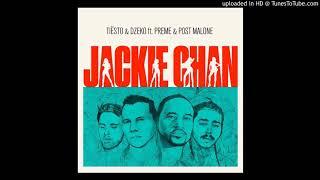 Tiesto & Dzeko ft Preme & Post Malone - Jackie Chan (Super Clean Version)
