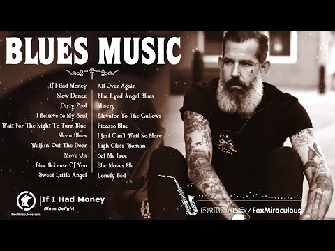 Top 100 Blues Music   The Best Blues Songs Ever   Beautiful Relaxing Blues Music   Jazz Blues Guitar