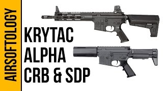 Krytac Alpha SDP and Alpha CRB - Krytac AEGs well under $300? | Airsoftology Reviews