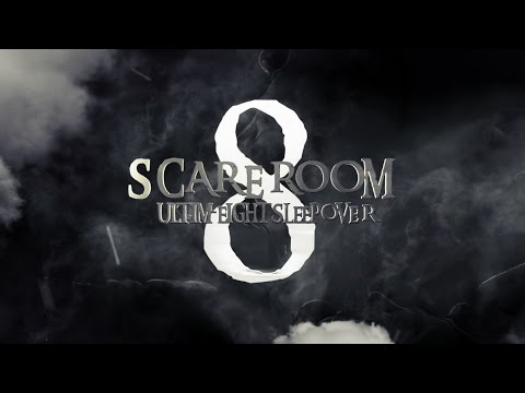 Scare Room 8 - The Ultim-Eight Sleepover (Alton Towers Ultimate Sleepover)