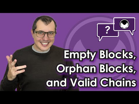 Bitcoin Q&A: Empty blocks, orphan blocks, and valid chains