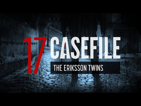 Case 17: The Eriksson Twins
