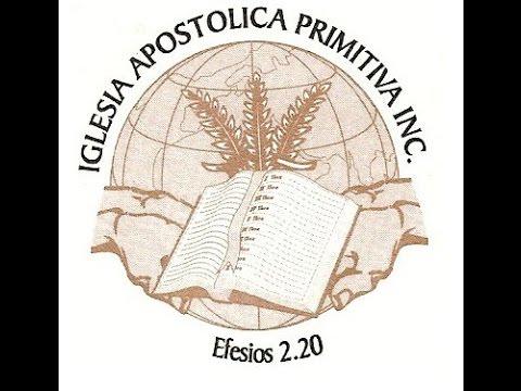 Iglesia Apostolica Primitiva  - Una llamada general y una busqueda personal - Pastor Eduardo Sanchez