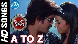 Watch a to z video song from king telugu movie starring nagarjuna akkineni, trisha krishnan, srihari, mamta mohandas, brahmanandam, sunil, m.s. narayana, cha...