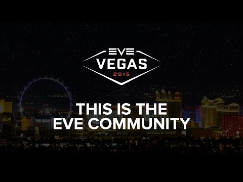 EVE Vegas 2015 - This is the EVE Community