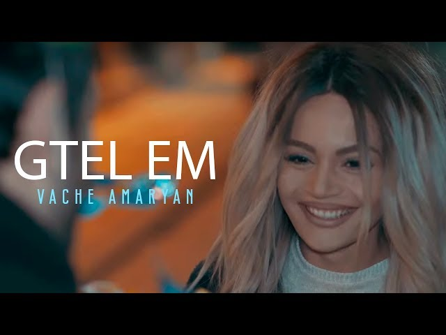Vache Amaryan - Gtel Em // 2017  // Official Music Video // Full HD //