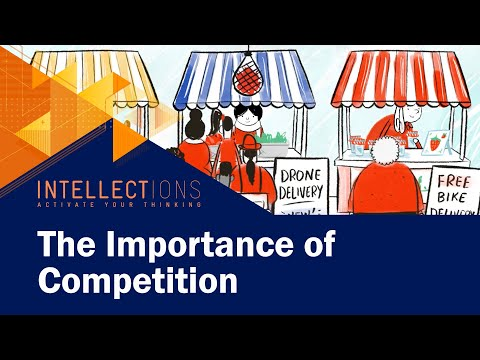 The Importance of Competition