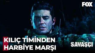 Kılıç Timi Dağda Harbiye Marşını Söyledi - Savaşçı 21. Bölüm