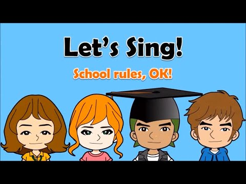 18 'School Rules, OK!' Song  (Should & Shouldn't)  English on Tour