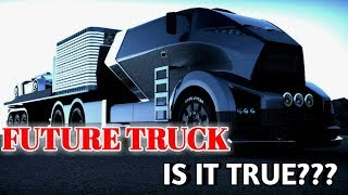 Amazing Futur Truck Don't Forget To See || Future Invention Amazing Truck And Their Specifications