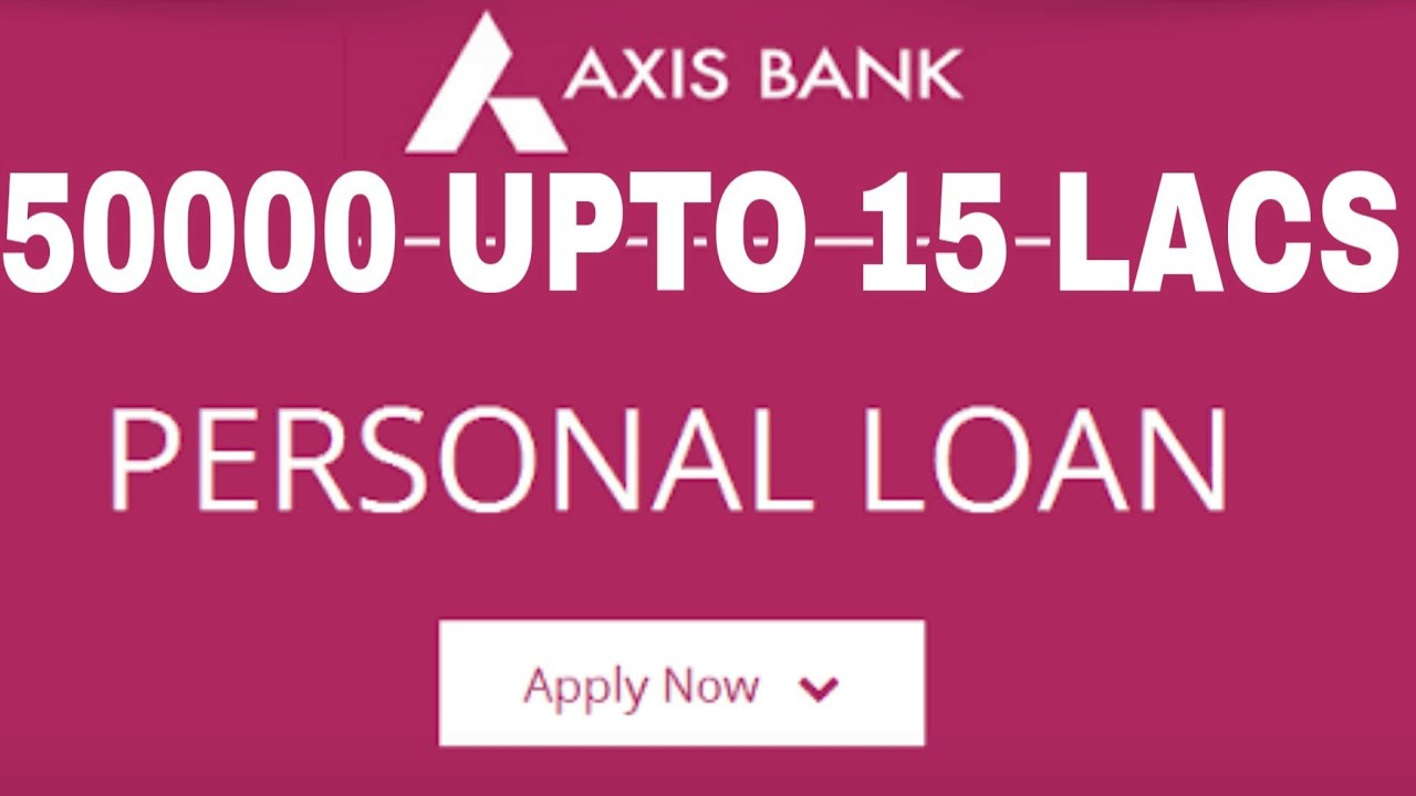 Online Personal Loan Application Axis Bank