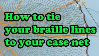 How to tie cast net braille lines to a net
