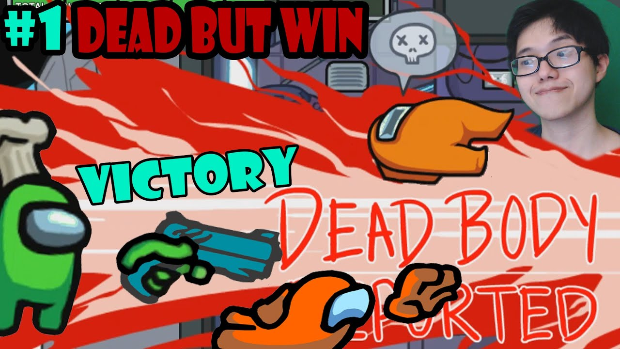Among Us Dead But Win Not Dead In Vain Bruh Let S Play Among Us 1 Youtube
