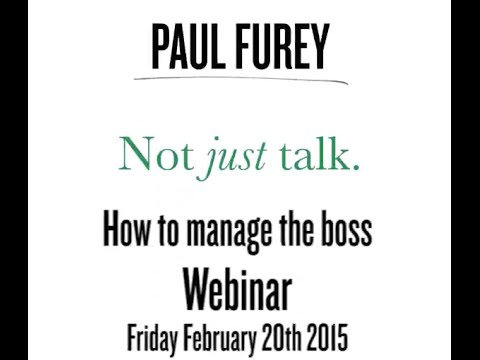 Managing the boss February 2015 webinar
