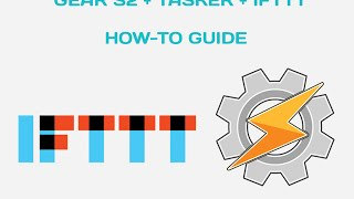 tasks2 for gear s2 tasker ifttt control your phones and smart home devices from your s2