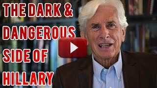 The dark and dangerous side of Hillary Clinton - URGENT message from Pat Matrisciana
