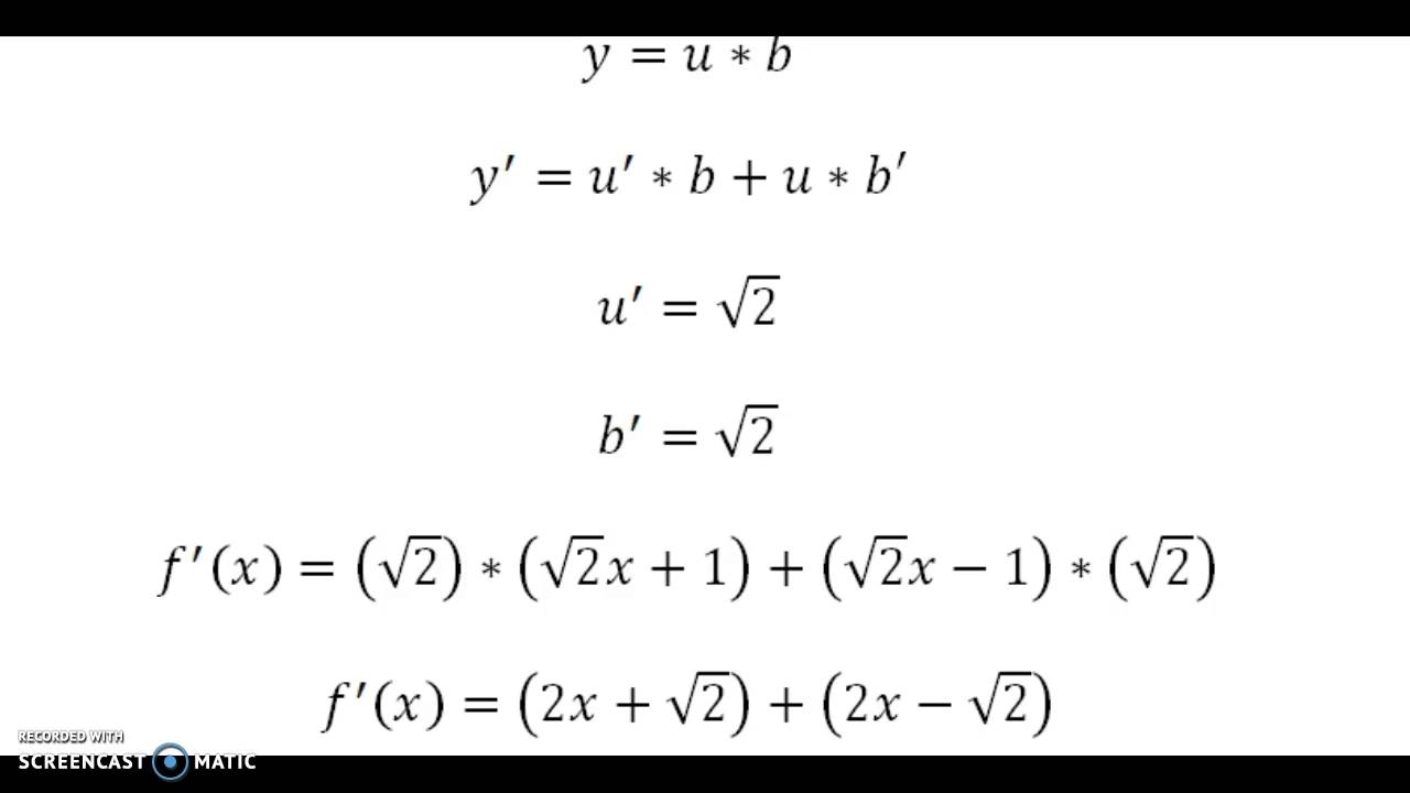 Derivada De Un Producto F(x)=(√2 X-1)*(√2 X+1)