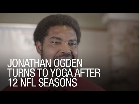 Jonathan Ogden Turns to Yoga After 12 NFL Seasons
