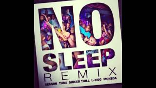 Download Reason feat Tumi, Ginger Trill, L-Tido & Moneoa - No Sleep Remix MP3 song and Music Video