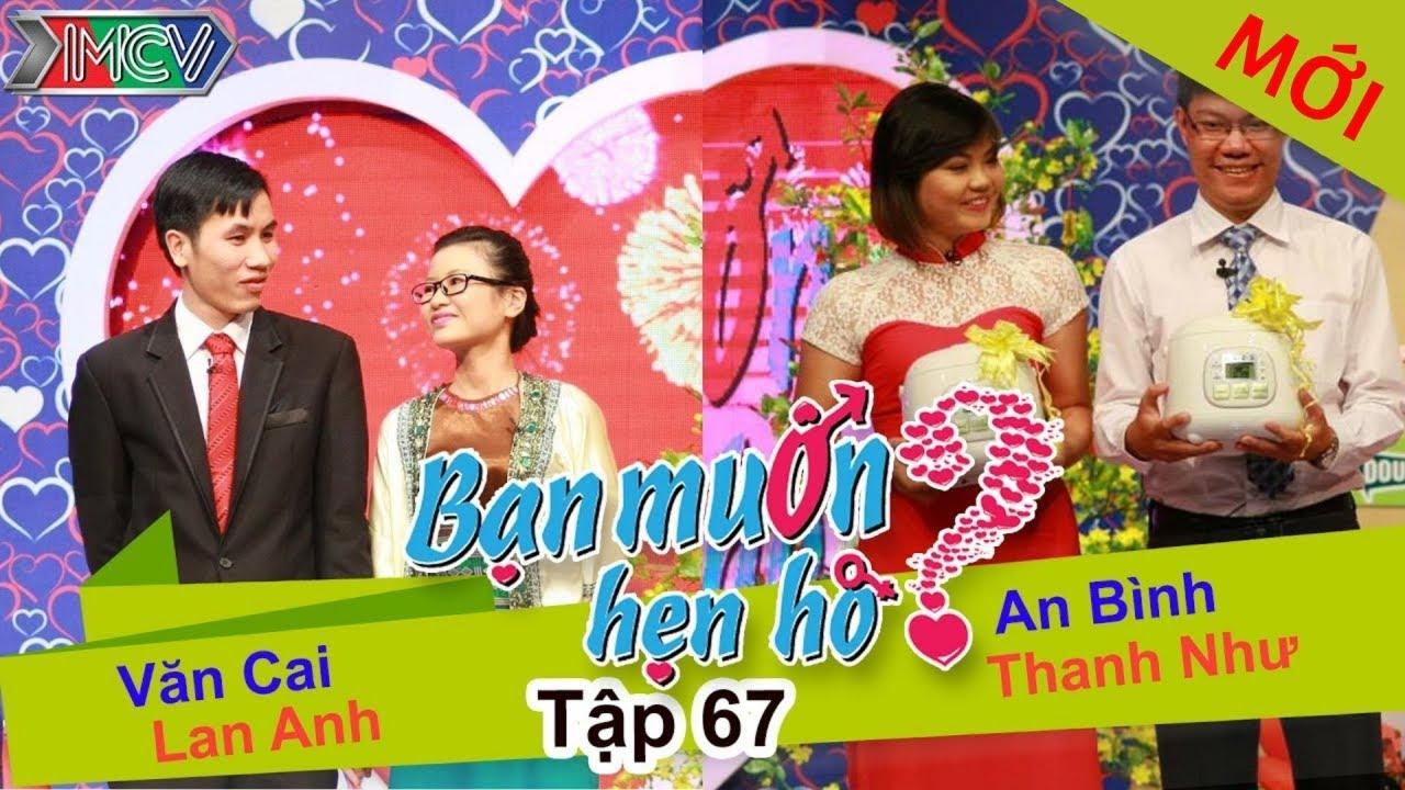 BẠN MUỐN HẸN HÒ #67 UNCUT | Văn Cai – Lan Anh | An Bình – Thanh Như | 150215 💖