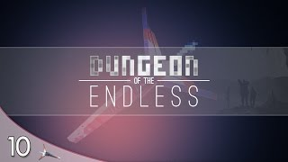 Dungeon Of The Endless | Multiplayer | E10 | #BEHINDTHEDOOR