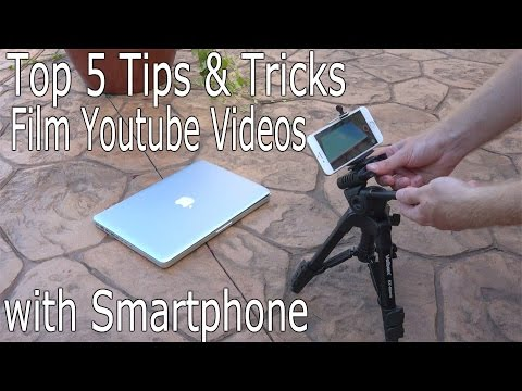 Top 5 Tips and Tricks to Film HIGH Quality Youtube Videos with Smartphone