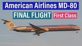 TRIP REPORT | American Airlines MD-80 FINAL FLIGHT | Amarillo ✈ Dallas/Fort Worth | FIRST CLASS