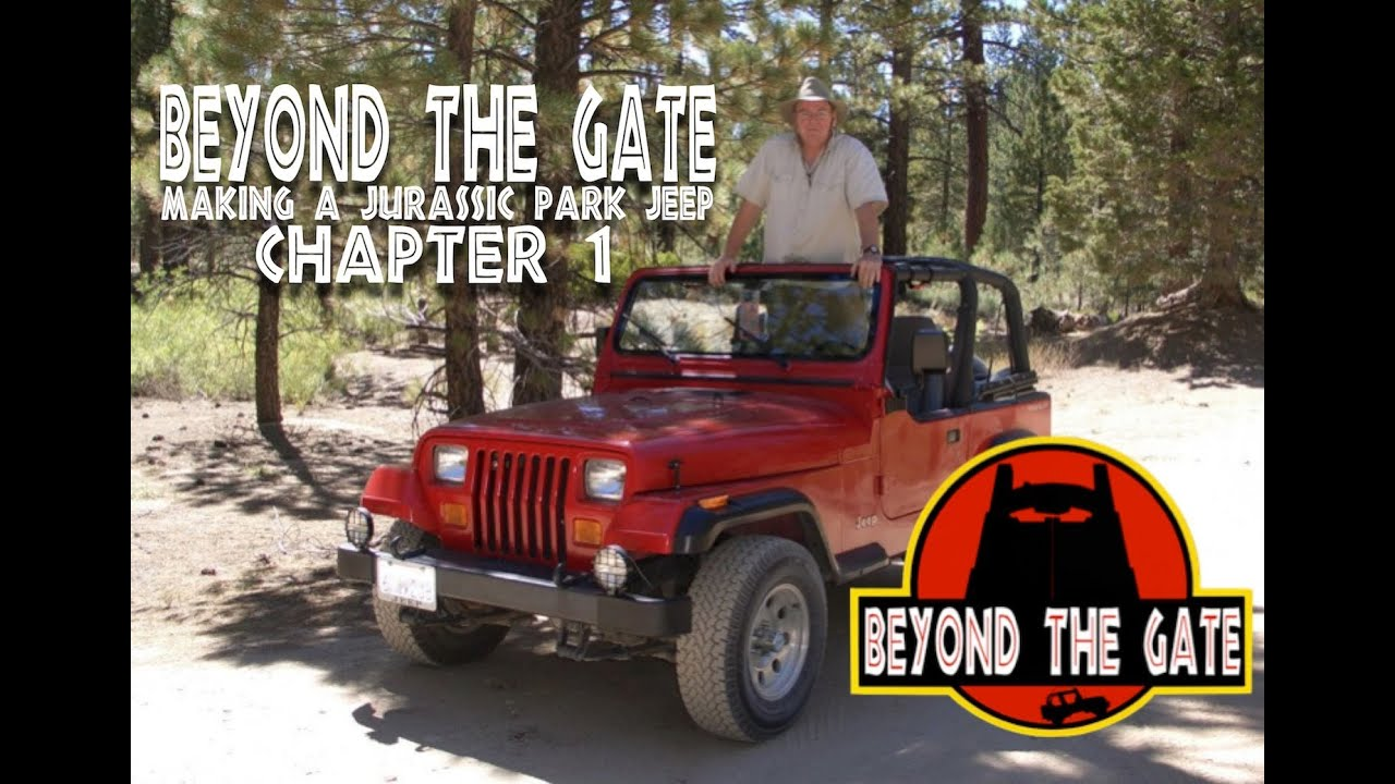 """beyond the gate: making a jurassic park jeep"""" chapter 1 - youtube"""