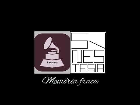 Memória fraca - Brandina Rap Feat: Anauê e Beiço (Synestesia Rap)