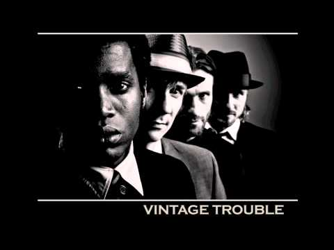 Vintage Trouble-Run Outta YOu