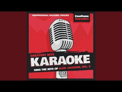 There Goes Originally Performed By Alan Jackson Karaoke Version
