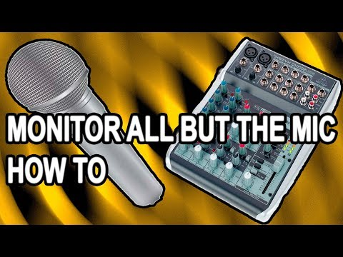 behringer xenyx qx1002usb, MONITOR ALL BUT THE MICROPHONE