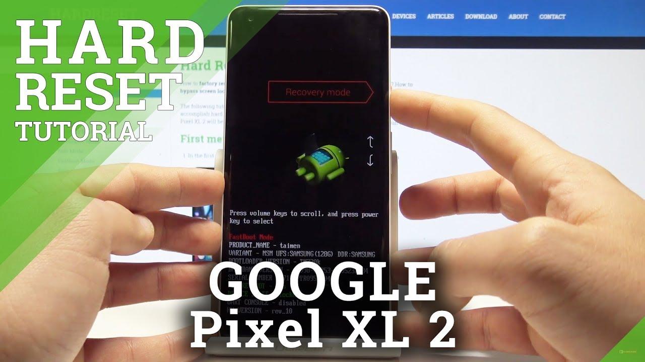 Hard Reset GOOGLE Pixel 2 - HardReset info