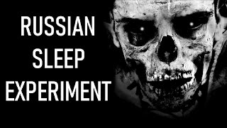 Creepypasta [CZ] - Russian Sleep Experiment