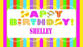 Shelley   Birthday Wishes