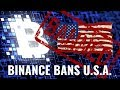 Binance Bans USA Crypto Traders