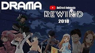 Drama Anime Crack Rewind 2018 - #SeputarWibu 4
