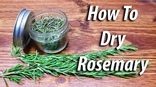 Baixar How To Dry Rosemary (2019) Four Different Ways!