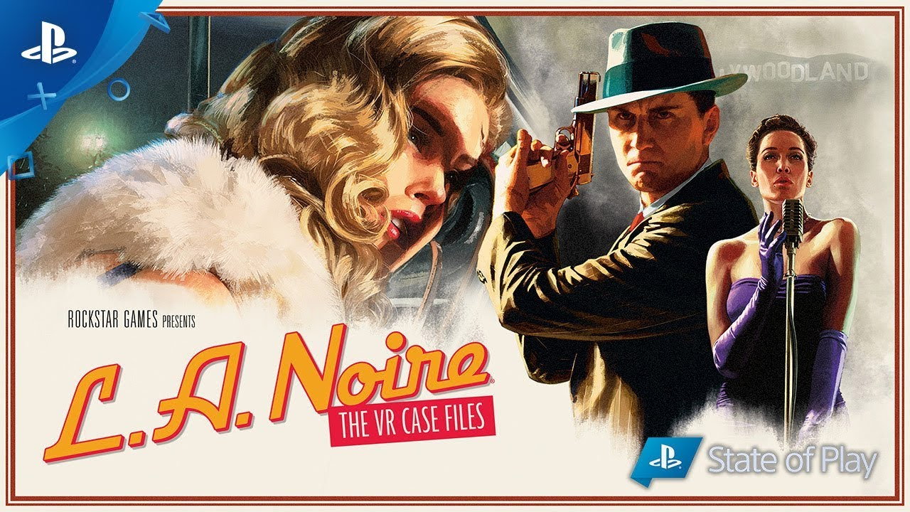 L.A. Noire: The VR Case Files Trailer | PS VR