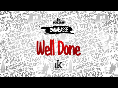 Canabasse - Well done (lyrics)