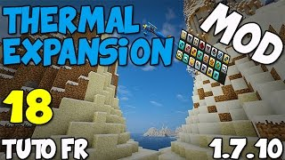 Mod Thermal Expansion 1.7.10 Tuto FR – Augmentation puissance machines 2/2 – EP18