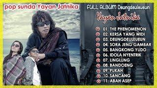 Download Full Album Sunda Yayan Jatnika Deungdeuleueun