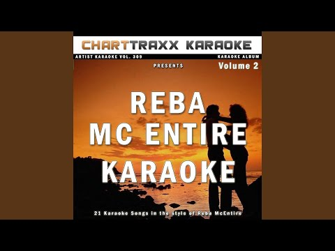 I Won't Stand In Line (Karaoke Version In the Style of Reba McEntire) mp3
