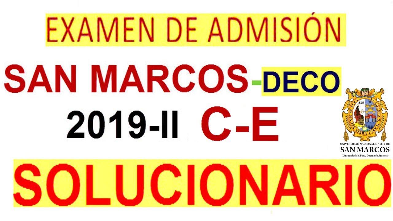 Examen San Marcos 2019 2 C E Resuelto De Admision A La Universidad Unmsm Solucionario Deco 2019 Ii Youtube