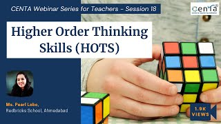 Centa Webinar Series For Teachers - Session 18  Inculcating Hots In Students