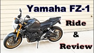 Yamaha FZ1 -  Let's Ride and Review!