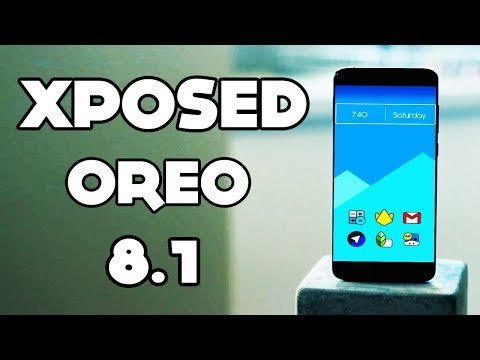 Xposed For Android 8.1 OREO - How To Download And Install