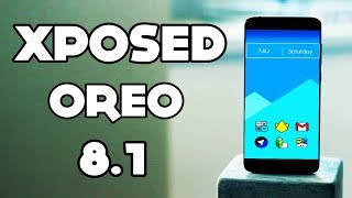 Download lagu Xposed for Android 8.1 OREO - How to Download and Install