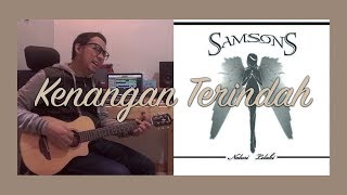 SamSonS Kenangan Terindah Cover By Riefdhan